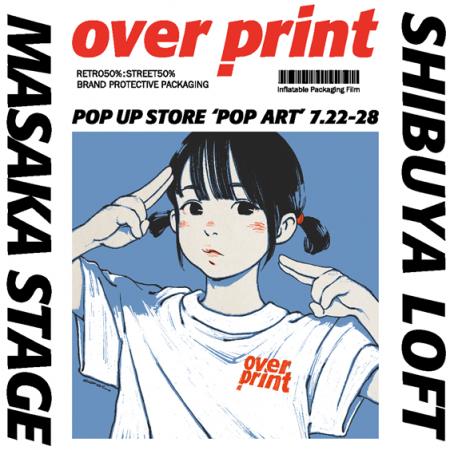 over print POP UP SHOP