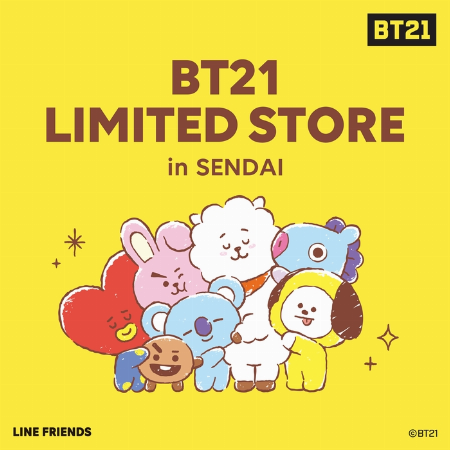 BT21 LIMITED STORE in SENDAI