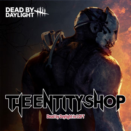 The Entity ShopDead by Daylight in UMEDA LOFT
