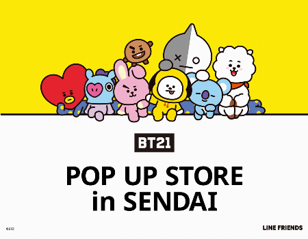 BT21 POP UP STORE in SENDAI