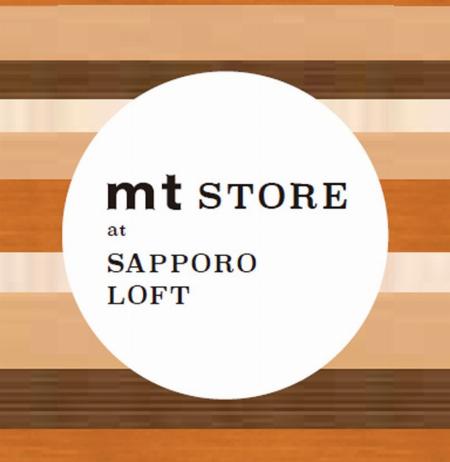 mt STORE at SAPPORO LOFT