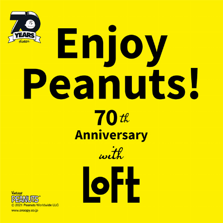 Enjoy Peanuts with LOFT POP UP STORE