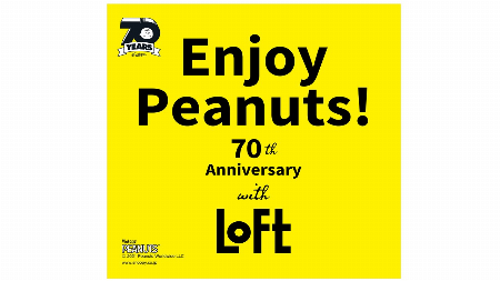 【予告】Enjoy Peanuts with LOFT